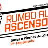 Rumbo al Ascenso: Este jueves 22 hs en 1130 AM